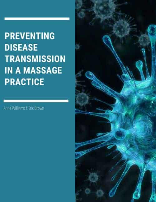 Preventing Disease Transmission in a Massage Practice